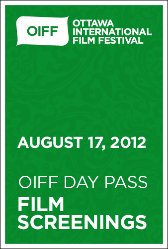 OIFF DAY PASS to SCREENINGS August 17th, 2012
