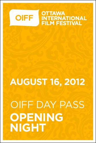OIFF DAY PASS (OPENING NIGHT) - August 16th, 2012