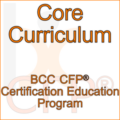 Core Curriculum (CFP® Certification Education Program)