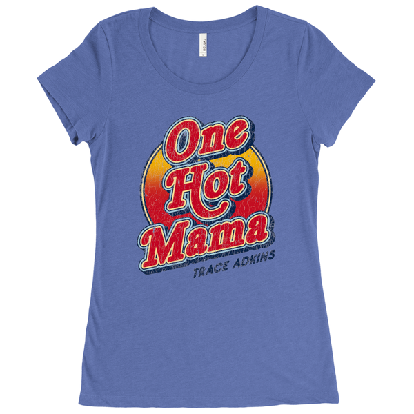 One Hot Mama Women's T-Shirt