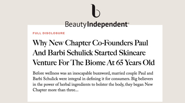 Why New Chapter Co-Founders Paul And Barbi Schulick Started Skincare Venture For The Biome At 65 Years Old