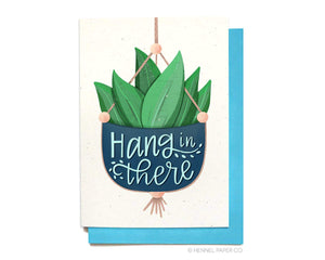Sympathy Card - Hang In There