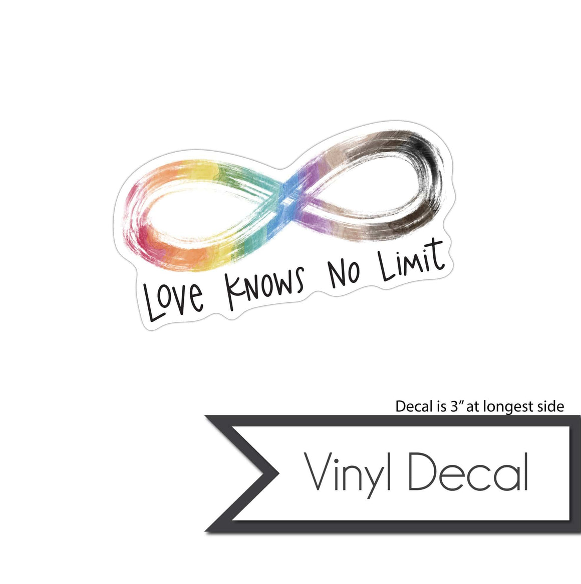 Vinyl Decal - Love Knows No Limit