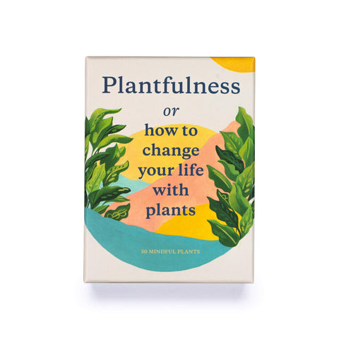 Plantfulness Deck: How To Change Your Life With Plants // By Jonathan Kaplan