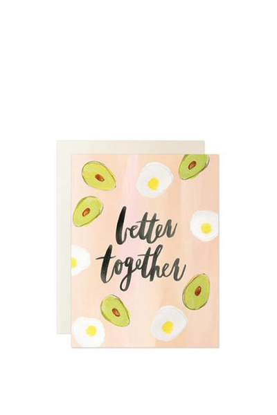 BETTER TOGETHER EGGS AND AVOCADO CARD