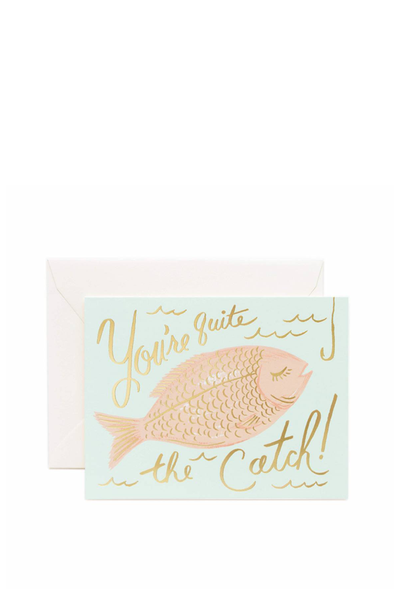 YOU'RE A CATCH GREETING CARD
