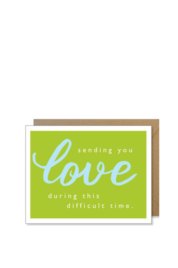 SENDING YOU LOVE DURING THIS DIFFICULT TIME CARD