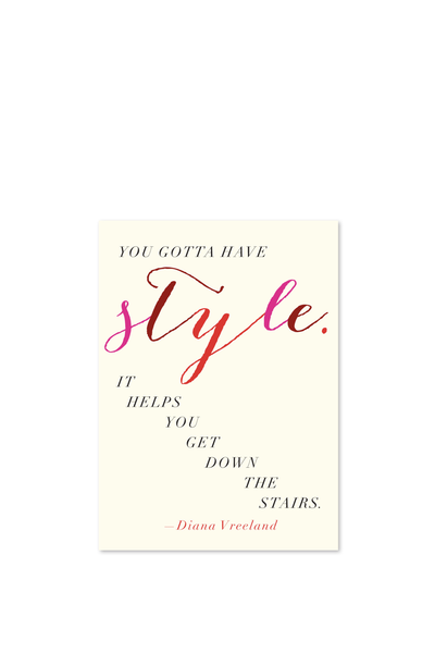 YOU GOTTA HAVE STYLE CARD