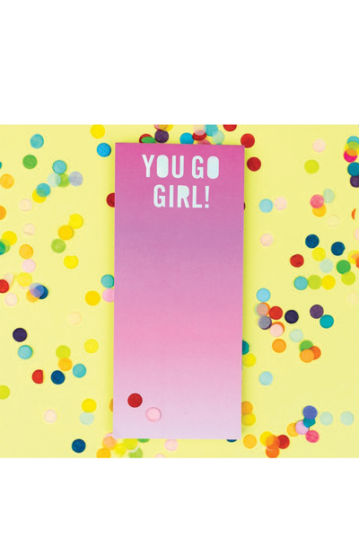 YOU GO GIRL! MAGNETIC LIST PAD
