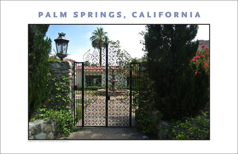 There Are Gates!  House Tour of Palm Springs, CA Photo Art #1021