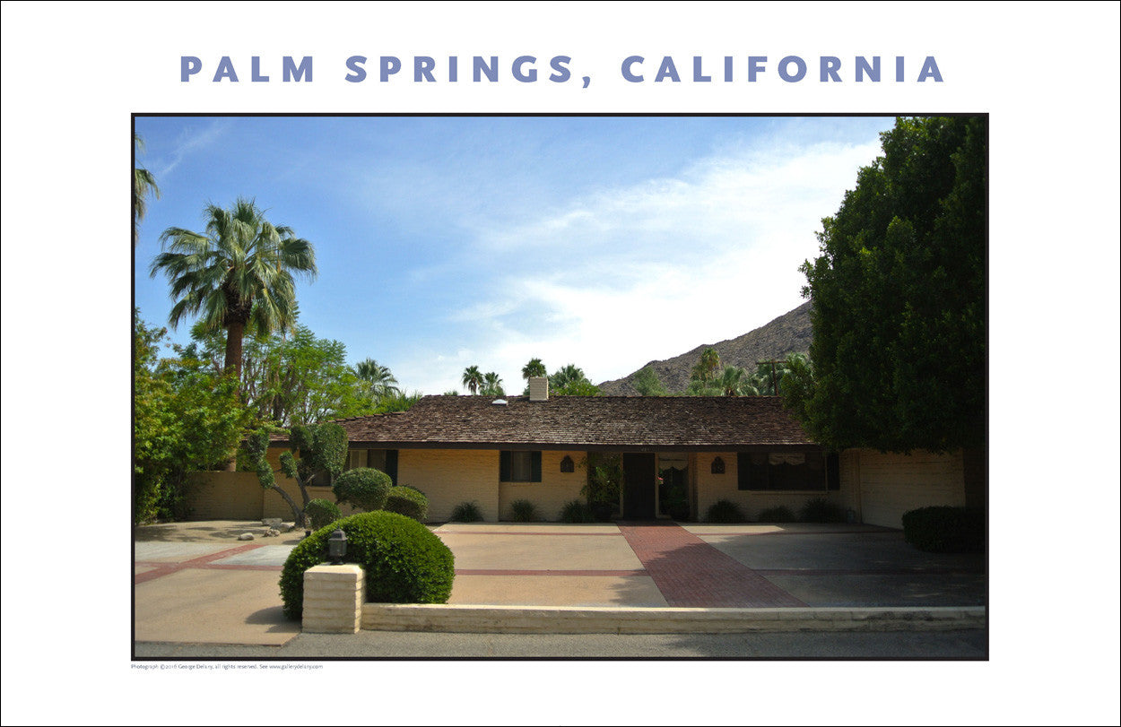 Ah, Yes, Rustic Palm Springs...CA Photo Art #1023