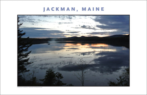 Weather Clears, Fisherman at Jackman Maine, Place Photo Poster Collection #449