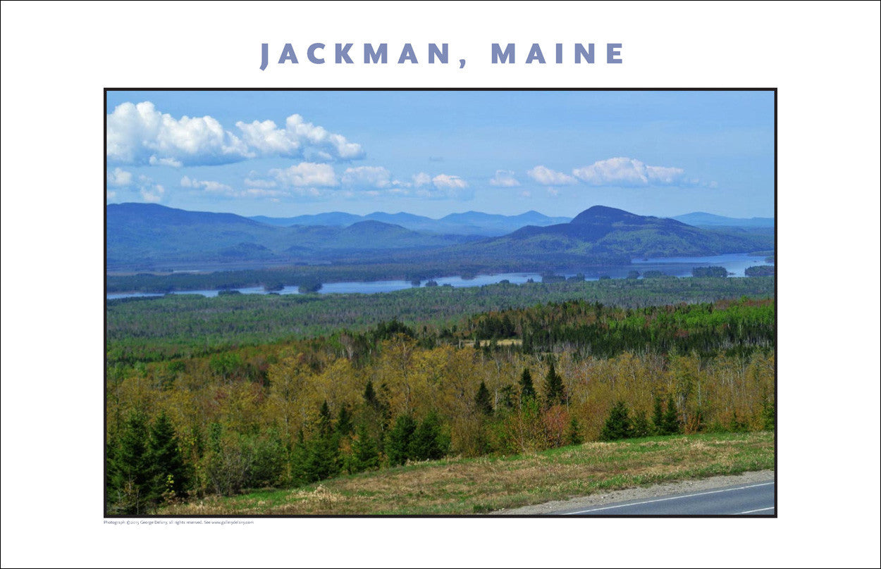 Welcome to the Jackman Maine Region, Place Photo Poster Collection #451
