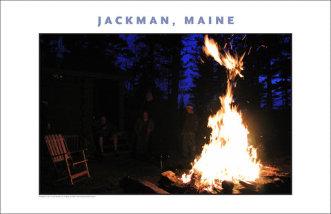 First Camp Fire of Season... Jackman Maine, Place Photo Poster Collection #618