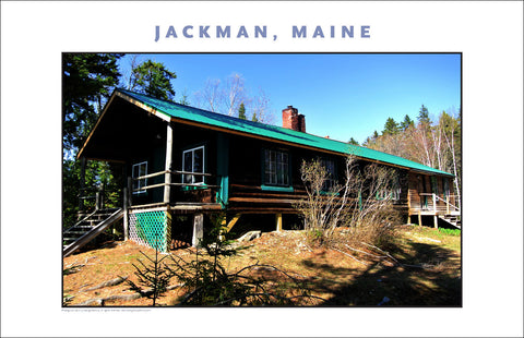 The Camp... Jackman Maine, Place Photo Poster Collection #642
