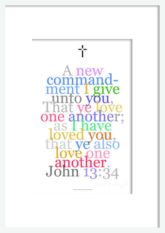 "Biblical Digital Art Print #13, John 13: 34, ""A new commandment I give you..."""