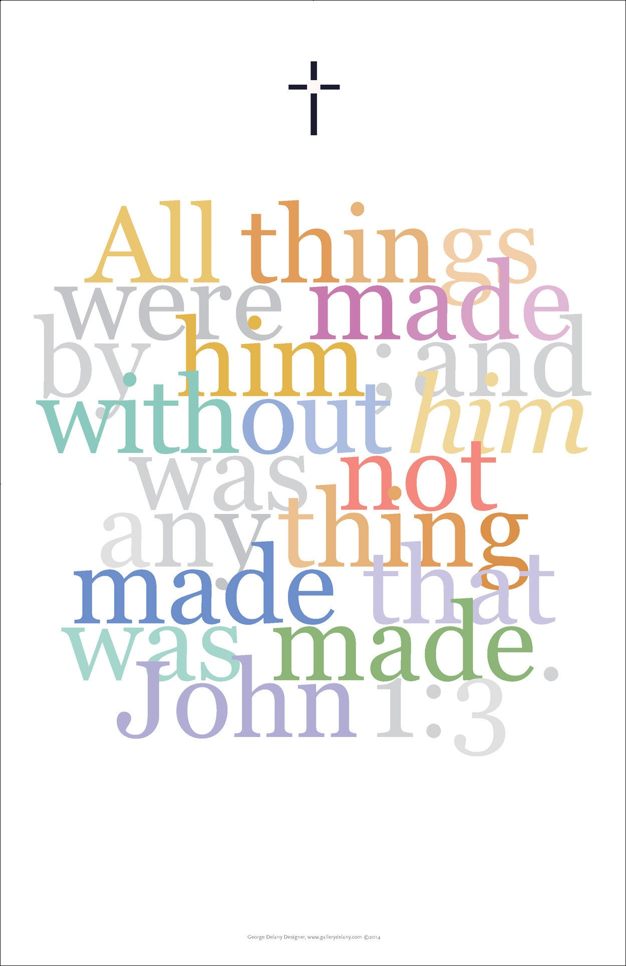 "Biblical Digital Art Print #16, John 1:3, ""All things were made by him..."""