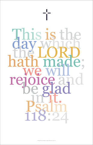 "Bible Digital Art Print #22 Psalm 118:24, ""This is the day the Lord hath made..."""