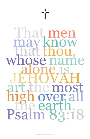 "Bible Digital Art Print #29 Psalm 83:18, ""That men may know that thou..."""