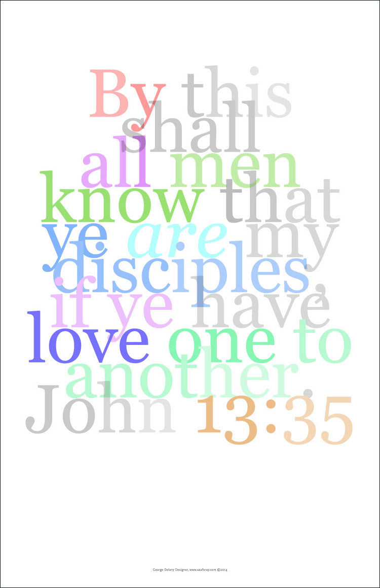 "Bible Wall Art 37, John 13:35 ""By this shall all men know.."""