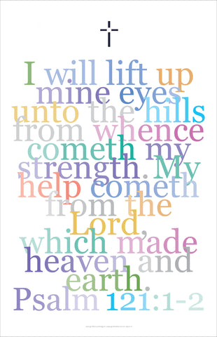 "Bible Digital Art Print #51, Psalm 121 1:2, ""I will lift up mine..."""