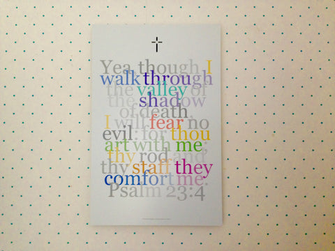 "Biblical Digital Art Print #11, Psalm 23:4, ""Yea, tho I walk thru..."""