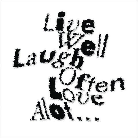 Live Well Laugh Often Love Alot Wall Art 780