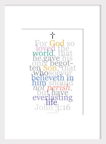 "Biblical Digital Art Print #4, John: 3:16, ""For God So Loved..."""
