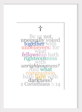 "Biblical Digital Art Print #5, 2 Corinthians 6:14, ""Be Ye Not Unequally Yoked..."""