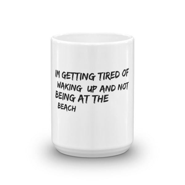 Waking up at the beach Mug - Three Buddies Healthy Dog Treats