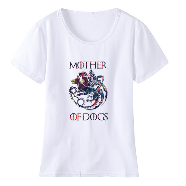 Game of Thrones Women T Shirts Mother of Dogs - Three Buddies Healthy Dog Treats