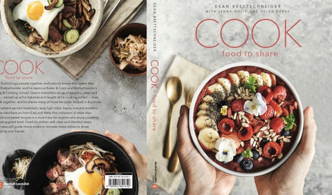 Cook Baker and Cook Book by Dean Brettschneider Jenna White and Helen Burge