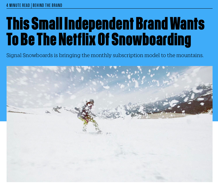 The Netflix of Snowboarding. The Snowboard Subscription gets mention in Fast Company