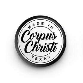 Made in Corpus Christi Button