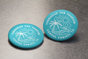 Turquoise for Tourism - Commemorative Button