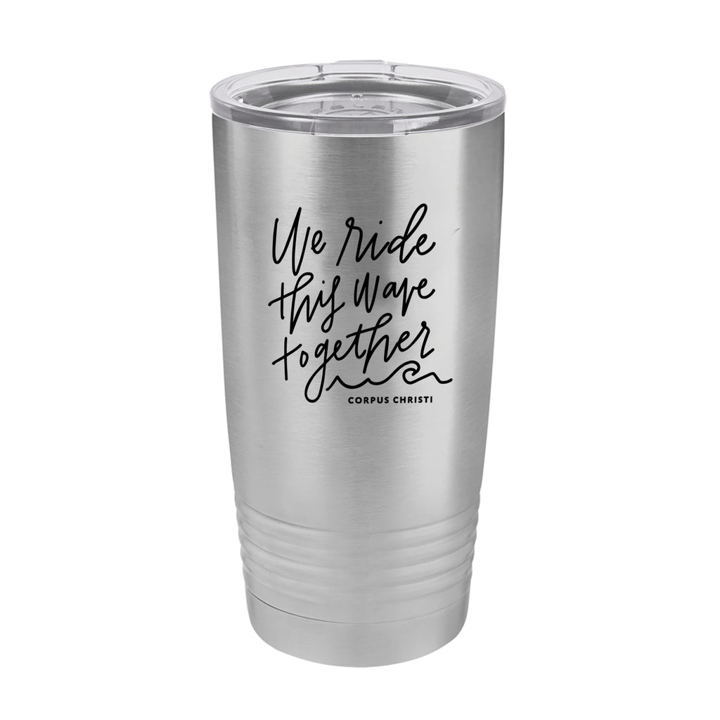 Insulated Tumbler 20oz - Ride This Wave