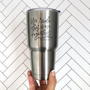 Insulated Tumbler 30oz - Ride This Wave