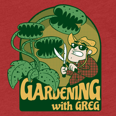 Gardening with Greg Shirt - Red