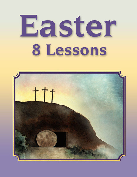 Easter 8 Lesson Curriculum