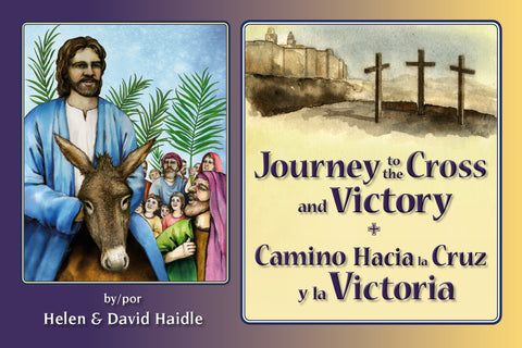 Journey to the Cross/Camino Hacia la Cruz y la Victoria - PDF