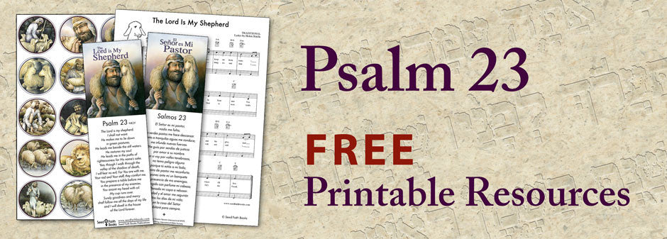 Psalm 23, The Lord is My Shepherd - Printables