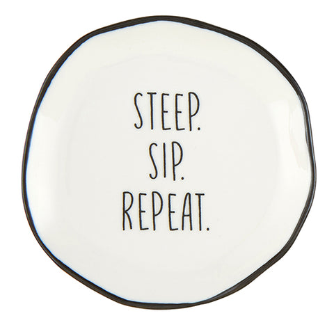Steep. Sip. Repeat. Tea Bag Rest