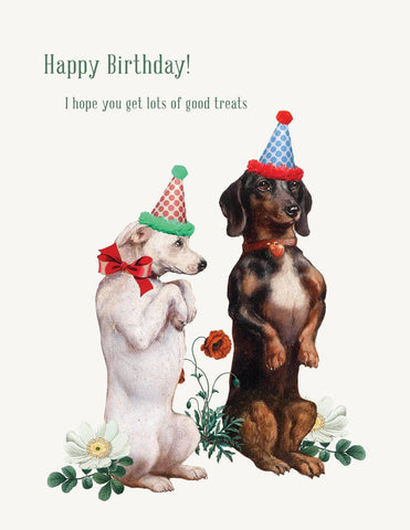 Happy Birthday! I Hope You Get Lots Of Good Treats Greeting Card