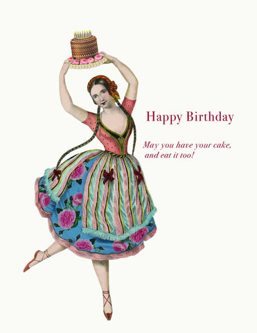 Happy Birthday! May You Have Your Cake and Eat It Too! Glitter Greeting Card