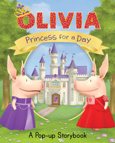 Olivia Princess for A Day