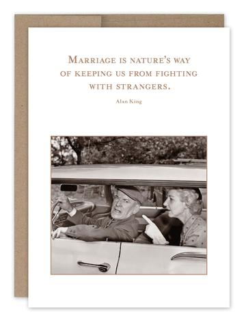 Marriage Is Nature's Way Of Keeping Us From Fighting With Strangers (SM003)