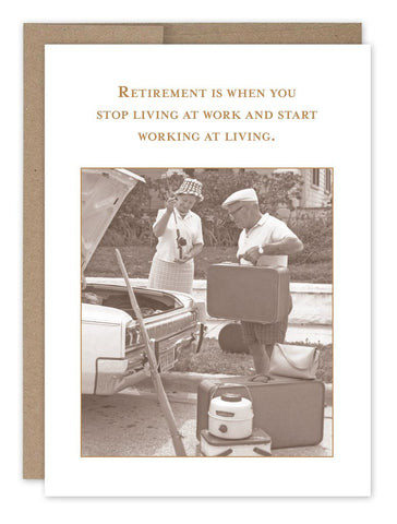 Retirement Is When You Stop Living For Work And Start Working At Living (SM682)