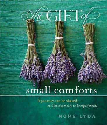 The Gift of Small Comforts