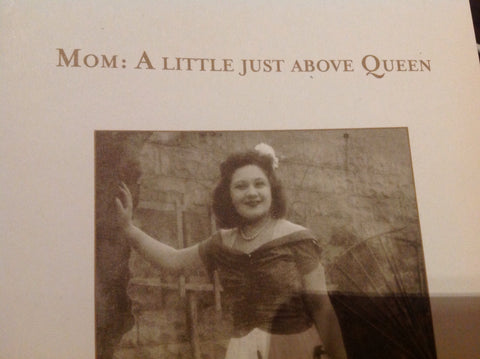 Mom: A Little Just Above Queen