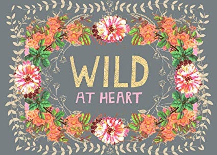 Greeting Card Wild At Heart